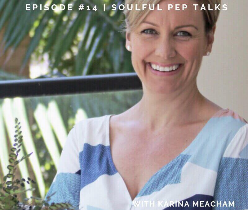 Podcast: Soulful Pep Talks
